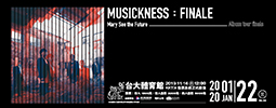 2020 Mary See the Future 《musickness:finale》 演唱會